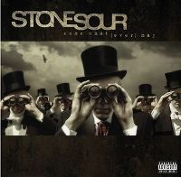 Cover Stone Sour - Come What (Ever) May