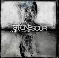 Cover Stone Sour - Do Me A Favor