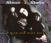 Cover Stone & Stone - I Wish You Were Here
