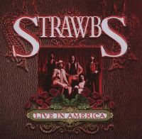 Cover Strawbs - Live In America