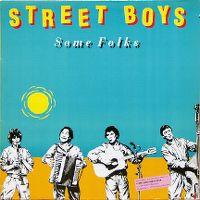Cover Street Boys - Some Folks