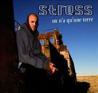 Cover Stress - On n'a qu'une terre