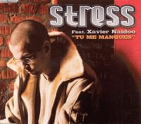Cover Stress feat. Xavier Naidoo - Tu me manques