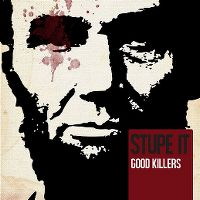 Cover Stupe-It - Good Killers