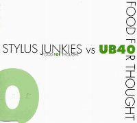 Cover Stylus Junkies vs. UB40 - Food For Thought