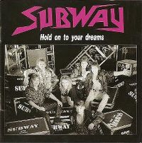 Cover Subway - Hold On To Your Dreams