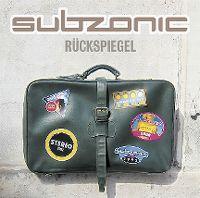 Cover Subzonic - Rückspiegel