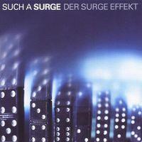 Cover Such A Surge - Der Surge Effekt