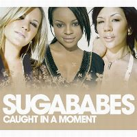 Cover Sugababes - Caught In A Moment
