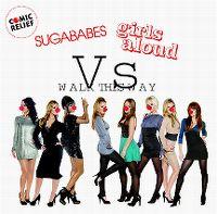 Cover Sugababes vs. Girls Aloud - Walk This Way