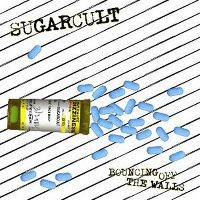 Cover Sugarcult - Bouncing Off The Walls