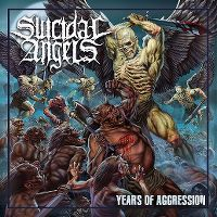 Cover Suicidal Angels - Years Of Aggression