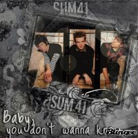 Cover Sum 41 - Baby You Don't Wanna Know