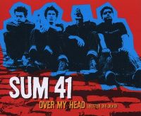 Cover Sum 41 - Over My Head (Better Off Dead)