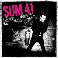 Cover Sum 41 - Underclass Hero