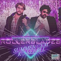 Cover Summer Cem feat. KC Rebell - Rollerblades