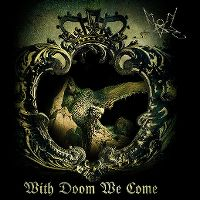 Cover Summoning - With Doom We Come