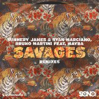 Cover Sunnery James & Ryan Marciano, Bruno Martini feat. Mayra - Savages