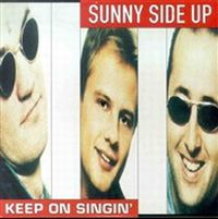 Cover Sunny Side Up - Keep On Singin'