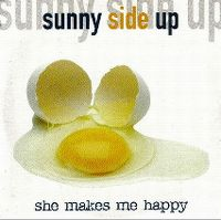 Cover Sunny Side Up - She Makes Me Happy