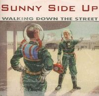 Cover Sunny Side Up - Walking Down The Street