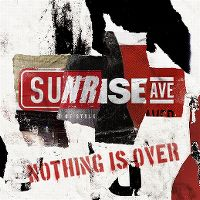 Cover Sunrise Avenue - Nothing Is Over