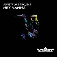 Cover Sunstroke Project - Hey Mamma