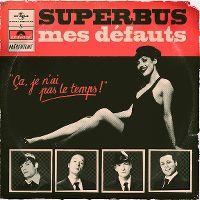 Cover Superbus - Mes défauts