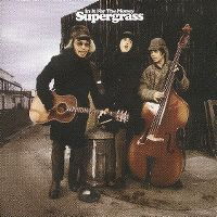 Cover Supergrass - In It For The Money