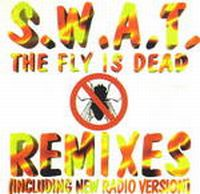 Cover S.W.A.T. - The Fly Is Dead