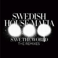 Cover Swedish House Mafia - Save The World