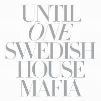 Cover Swedish House Mafia - Until One