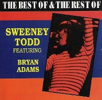 Cover Sweeney Todd feat. Bryan Adams - The Best & The Rest Of