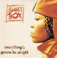 Cover Sweetbox - Everything's Gonna Be Alright