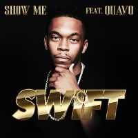 Cover Swift feat. Quavo - Show Me