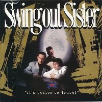 Cover Swing Out Sister - It's Better To Travel