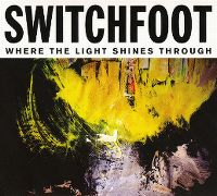 Cover Switchfoot - Where The Light Shines Through