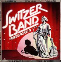 Cover Switzerband mit Polo Hofer - Switzerband