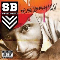 Cover Swizz Beatz - It's Me Bitches