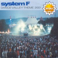 Cover System-F - Dance Valley Theme 2001