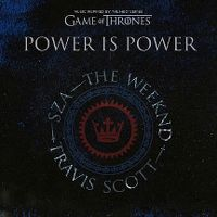 Cover SZA, The Weeknd & Travis Scott - Power Is Power