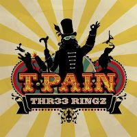 Cover T-Pain - Thr33 Ringz