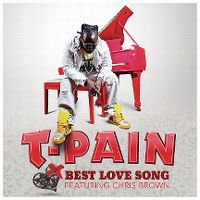 Cover T-Pain feat. Chris Brown - Best Love Song