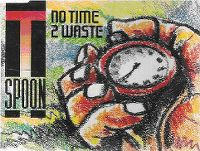 Cover T-Spoon - No Time 2 Waste