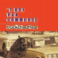 Cover 't Hof Van Commerce - Truckchauffeur