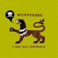 Cover 't Hof Van Commerce - Wupperbol
