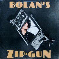 Cover T. Rex - Bolan's Zip Gun