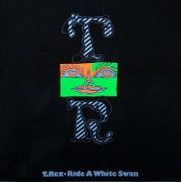 Cover T. Rex - Ride A White Swan