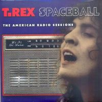 Cover T. Rex - Spaceball: The American Radio Session