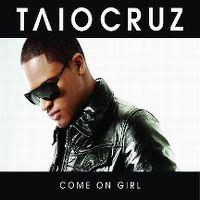 Cover Taio Cruz - Come On Girl